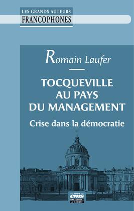 Tocqueville au pays du management