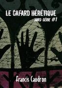 Le Cafard hérétique - hors-série n° 1