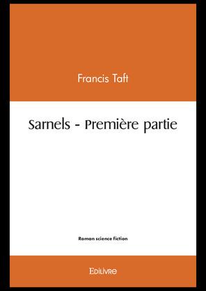 Sarnels – Première partie