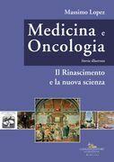 Medicina e oncologia. Storia illustrata