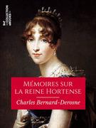 Mémoires sur la reine Hortense