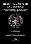 Memory, martyrs, and mission
