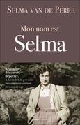 Mon nom est Selma