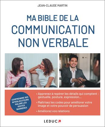 Ma bible de la communication non verbale