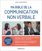 Ma bible de la communication non verbale