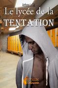 Le lycée de la tentation