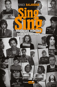 Sing Sing, Musiques rebelles sous les verrous