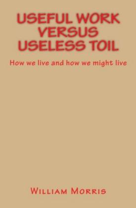 Useful Work versus Useless Toil