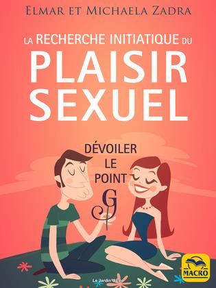 La recherche initiatique du plaisir sexuel