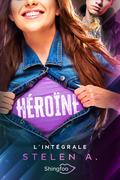 Héroïne - L'intégrale