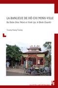 La banlieue de Ho Chi Minh-Ville