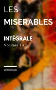 Les misérables : Edition intégrale Volumes I à V