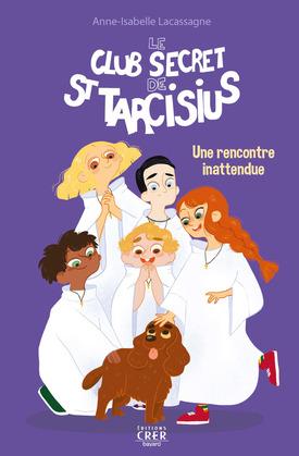 Le club secret de saint Tarcisius - Une rencontre inattendue