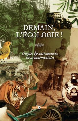 Demain, l'écologie !