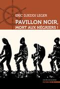 Pavillon noir, mort aux négriers