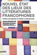 Nouvel état des lieux des littératures francophones