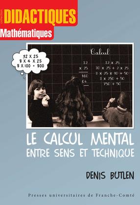 Le calcul mental entre sens et technique