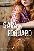 Sara et Édouard - Une romance country