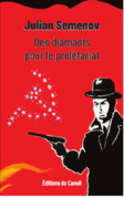 Des diamants pour le prolétariat