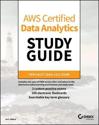 AWS Certified Data Analytics Study Guide