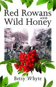 Red Rowans and Wild Honey