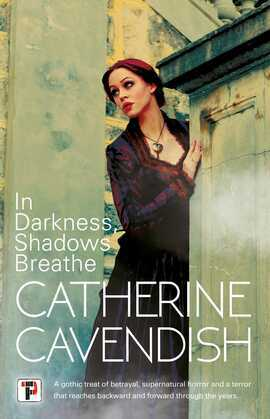 In Darkness, Shadows Breathe