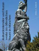 Kulturdenkmäler und Kunstwerke im öffentlichen Raum in München