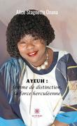 Ayeuh : femme de distinction, la force herculéenne