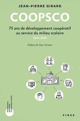 COOPSCO - 75 ans de développement coopératif au service du milieu scolaire