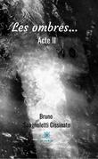 Les ombres... Acte II
