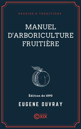 Manuel d'arboriculture fruitière
