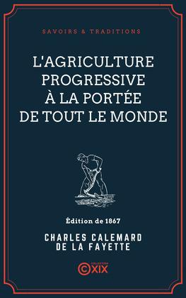 L'Agriculture progressive à la portée de tout le monde