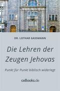 Die Lehren der Zeugen Jehovas