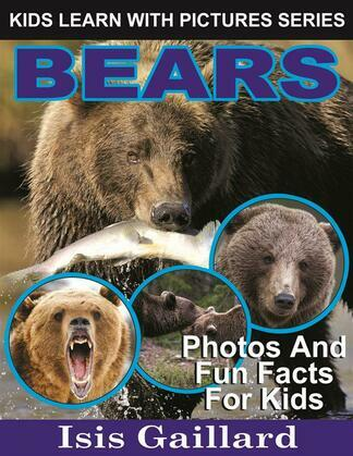 Bears: Photos and Fun Facts for Kids