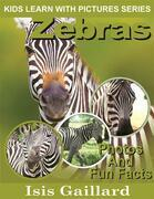 Zebras: Photos and Fun Facts for Kids