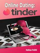 Online Dating: Tinder
