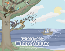 I Wish I Could Go Where You Go