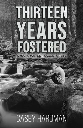 Thirteen Years Fostered