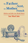 My Father a Scot, My Mother French
