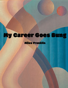 My Career Goes Bung