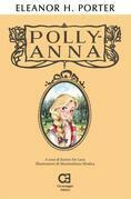 Pollyanna. Edizione integrale, annotata e illustrata