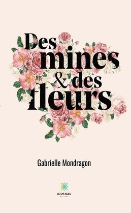 Des mines et des fleurs