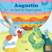 Augustin et l'œuf de Pâques géant