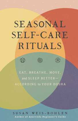 Seasonal Self-Care Rituals