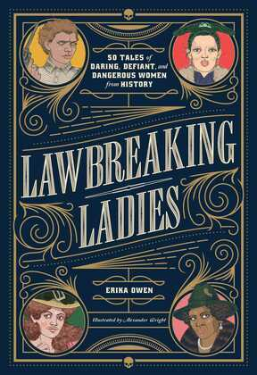 Lawbreaking Ladies