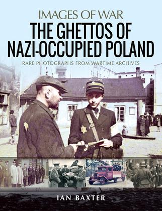 The Ghettos of Nazi-Occupied Poland