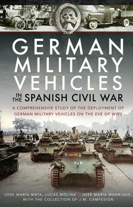 German Military Vehicles in the Spanish Civil War