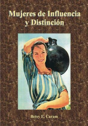 Mujeres de influencia y distinción