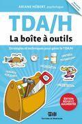 TDA/H - Édition revue et augmentée