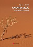 Anoreksija, neizrekljiva praznina